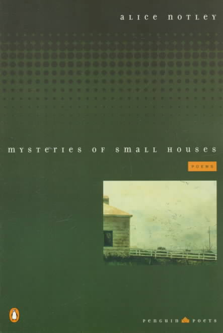 Mysteries of Small Houses By Notley, Alice