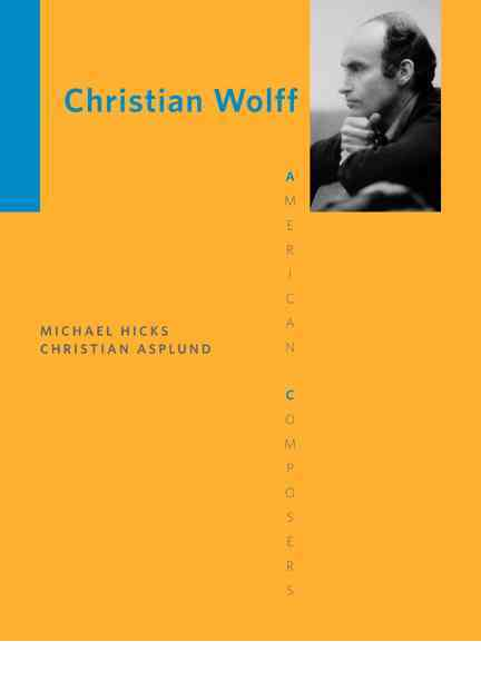 Christian Wolff By Hicks, Michael/ Asplund, Christian